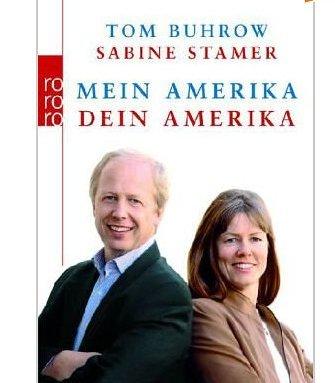 Mein Amerika - Dein Amerika von Tom Buhrow und Sabine Stamer