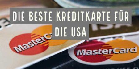 welche kreditkarte ist die beste für die usa